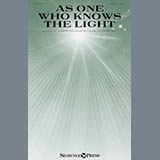 As One Who Knows The Light