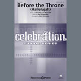 Partition chorale Before The Throne (Hallelujah) (arr. Matt Schinske) de Joel Shoemake - SATB