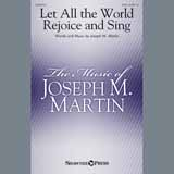 Joseph M. Martin - Let All The World Rejoice And Sing