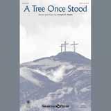 A Tree Once Stood