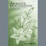 An Easter Proclamation (arr. Tom Fettke) Bladmuziek