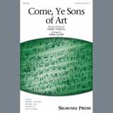 Come, Ye Sons of Art