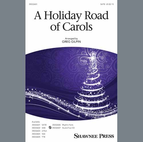 A Holiday Road Of Carols (arr. Greg Gilpin)