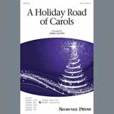 A Holiday Road Of Carols (arr. Greg Gilpin) (Medley)