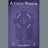 A Celtic Blessing (arr. Joseph M. Martin) Noten