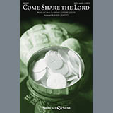 Bryan Jeffery Leech - Come, Share The Lord (arr. John Leavitt)