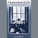 L. Casebolt - I've Got A River Of Life (arr. Heather Sorenson)