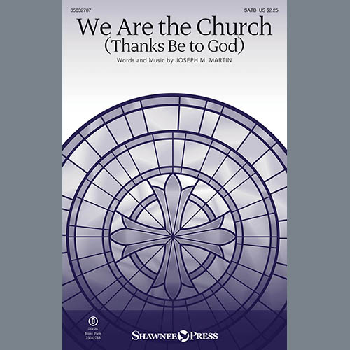 We Are The Church (Thanks Be To God)