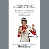 (You Make Me Feel Like) A Natural Woman (arr. Jay Dawson) - Marching Band