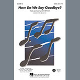How Do We Say Goodbye? - Choir Instrumental Pak