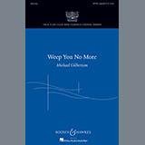 Michael Gilbertson - Weep You No More