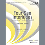 "Four Sea Interludes (from the opera ""Peter Grimes"") - Concert Band Sheet Music"
