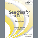 Searching for Lost Dreams - Concert Band