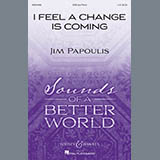 Jim Papoulis - I Feel A Change Is Coming