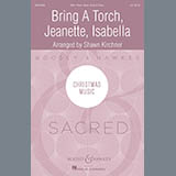 Bring a Torch, Jeanette, Isabella (arr. Shawn Kirchner) - Choir Instrumental Pak Noter