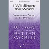 I Will Share The World