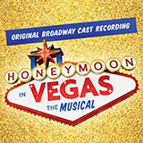 Jason Robert Brown - Forever Starts Tonight (from Honeymoon in Vegas)