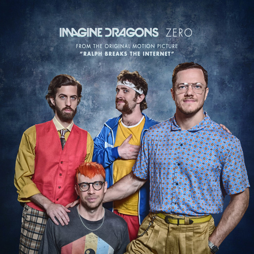 Imagine Dragons Zero (from Ralph Breaks The Internet) cover art