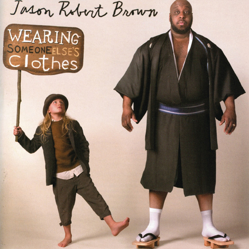 Jason Robert Brown Grow Old With Me (from Wearing Someone Else's Clothes) cover art