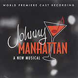 Oh, Those Johnnies (from Johnny Manhattan: A New Musical) Noter