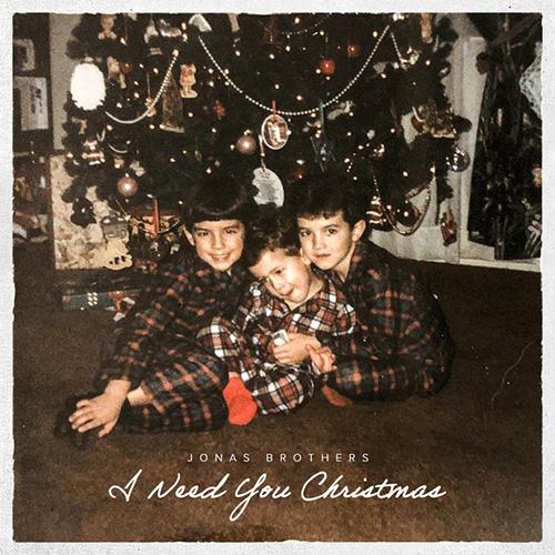 I Need You Christmas - Jonas Brothers