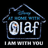 Josh Gad I Am With You (from Disney's At Home with Olaf) cover art