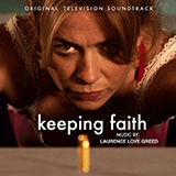 Amy Wadge - Faith's Song (arr. Laurence Love Greed) (from the TV series Keeping Faith)