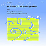 Hail The Conquering Hero (from Judas Maccabaeus) (arr. Arthur Frackenpohl) - Bb Trumpet