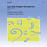 Let The Bright Seraphim (from Samson) - Bb Trumpet