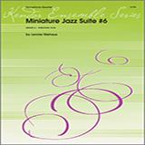 Miniature Jazz Suite #6, Four Movements - Woodwind Ensemble