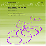 Arabian Dance (from The Nutcracker Suite) for Woodwind Ensemble - Mixed Instruments