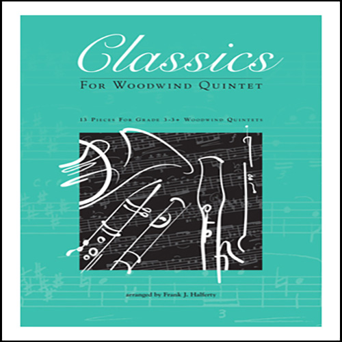 Frank J. Halferty Classics For Woodwind Quintet - Bb Clarinet cover art