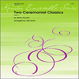 Two Ceremonial Classics for Brass Ensemble