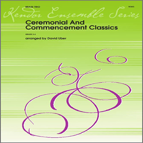 Ceremonial And Commencement Classics - Bb Trumpet