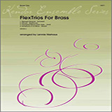 FlexTrios For Brass (Playable By Any Three Brass Instruments) - Brass Ensemble