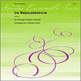 La Rejouissance (from Music For The Royal Fireworks) - Brass Ensemble