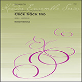 Click Track Trio - Percussion Ensemble Partituras