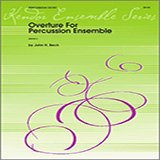 Overture For Percussion Ensemble for Percussion Ensemble