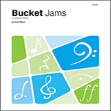 Bucket Jams Noten