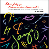 Jerry Tolson The Jazz Commandments (Guidelines For Jazz Articulation And Style) - C Treble Clef Instruments cover art