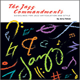 Jerry Tolson The Jazz Commandments (Guidelines For Jazz Articulation And Style) - C Bass Clef Instruments cover art