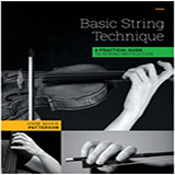 Anne Marie Patterson Basic String Technique (A Practical Guide To String Instruction) cover art