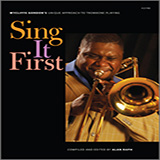 Wycliffe Gordon Sing It First (Wycliffe Gordon's Unique Approach To Trombone Playing) cover art