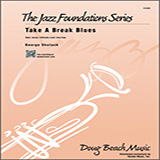 Take A Break Blues - Jazz Ensemble Sheet Music
