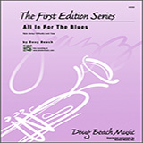 All In For The Blues - Jazz Ensemble