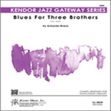 Blues For Three Brothers - Jazz Ensemble Noten