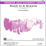 Stuck In A Groove - Jazz Ensemble