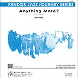 Anything More? - Jazz Ensemble Sheet Music