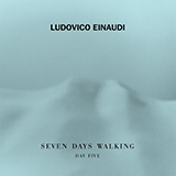 Ludovico Einaudi - Campfire Var. 1 (from Seven Days Walking: Day 5)