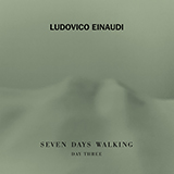 Ludovico Einaudi - Campfire (from Seven Days Walking: Day 3)